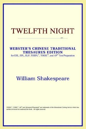 Download Twelfth Night (Webster's Chinese-Simplified Thesaurus Edition)