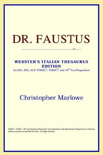 Download Dr. Faustus (Webster's Italian Thesaurus Edition)