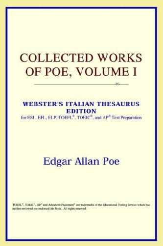 Download Collected Works of Poe, Volume I (Webster's Italian Thesaurus Edition)