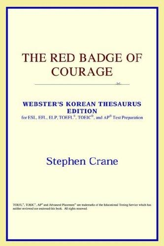 Download The Red Badge of Courage (Webster's Korean Thesaurus Edition)