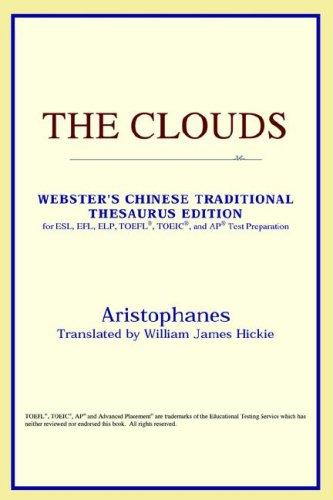 The Clouds (Webster's Chinese-Traditional Thesaurus Edition)