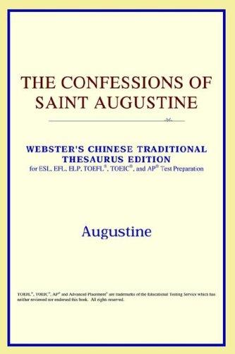 The Confessions of Saint Augustine (Webster's Chinese-Traditional Thesaurus Edition)