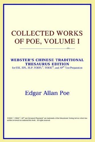 Collected Works of Poe, Volume I (Webster's Chinese-Traditional Thesaurus Edition)