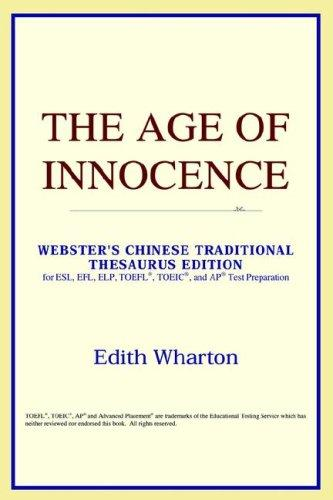 Download The Age of Innocence (Webster's Chinese-Traditional Thesaurus Edition)