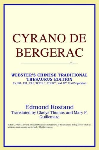 Download Cyrano de Bergerac (Webster's Chinese-Simplified Thesaurus Edition)