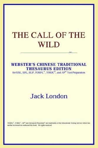 The Call of the Wild (Webster's Chinese-Traditional Thesaurus Edition)