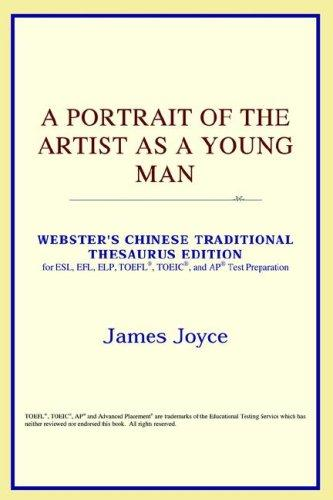 A Portrait of the Artist as a Young Man (Webster's Chinese-Traditional Thesaurus Edition)
