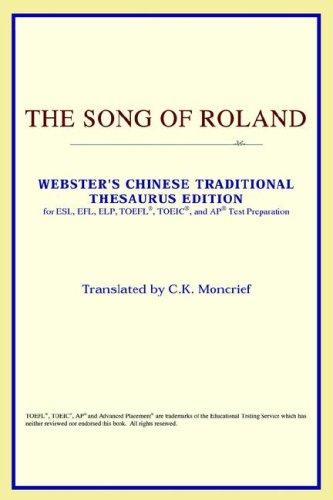 Download The Song of Roland (Webster's Chinese-Traditional Thesaurus Edition)