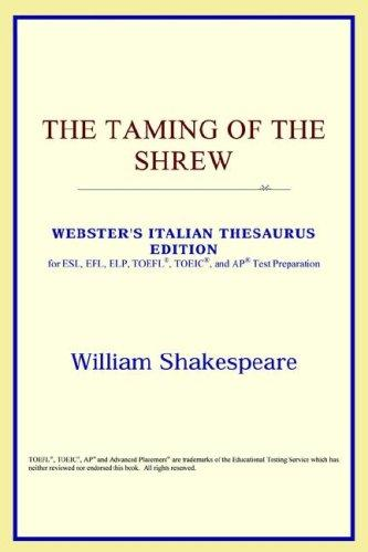 Download The Taming of the Shrew (Webster's Italian Thesaurus Edition)