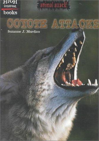Coyote Attacks (Animal Attacks)