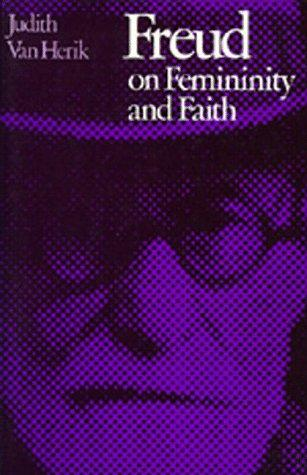 Download Freud on Femininity and Faith