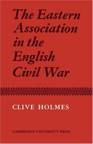 Download The Eastern Association in the English Civil War