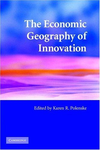 The Economic Geography of Innovation