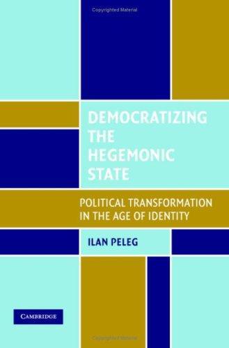Download Democratizing the Hegemonic State