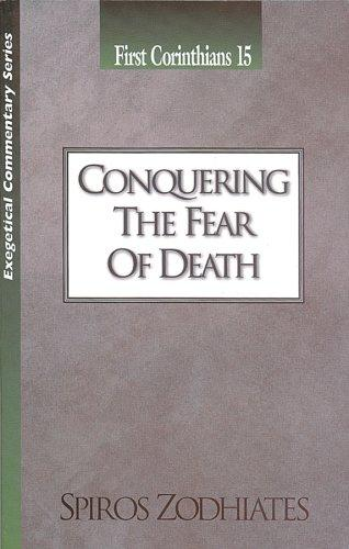 Conquering the Fear of Death