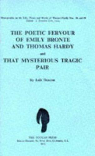 The poetic fervour of Emily Bronte and Thomas Hardy