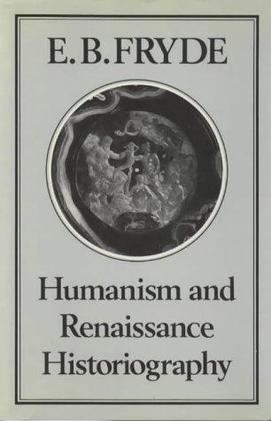 Humanism and Renaissance historiography (Open Library)