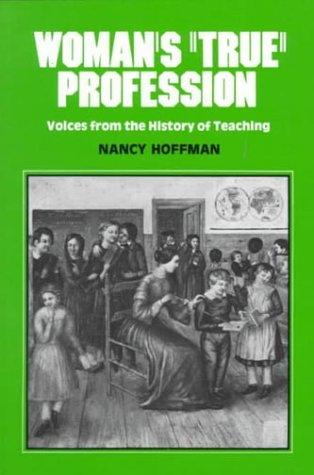 Woman's True Profession