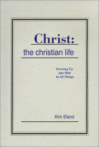 Download Christ: The Christian Life