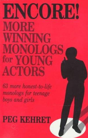 Download Encore!: More Winning Monologs for Young Actors