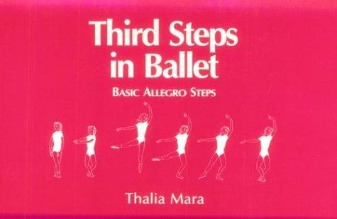 Download Third Steps in Ballet