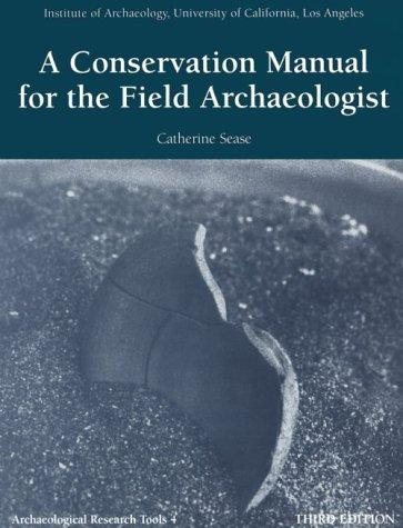 Download A conservation manual for the field archaeologist