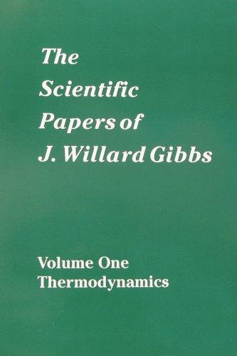 The scientific papers of J. Willard Gibbs