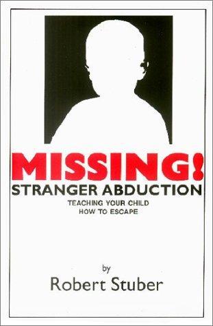 Missing! Stranger Abduction