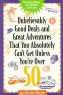 Download Unbelievably good deals and great adventures that you absolutely can't get unless you're over 50
