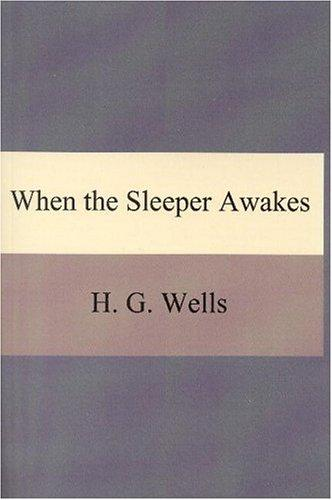 Download When the Sleeper Awakes