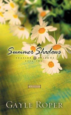 Summer shadows by Gayle G. Roper