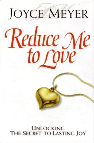 Download Reduce me to love