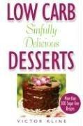 Download Low Carb Sinfully Delicious Desserts
