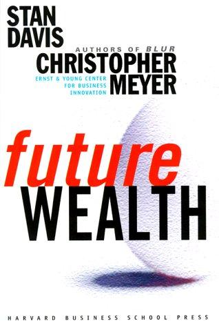 Future Wealth, Davis, Stanley M.