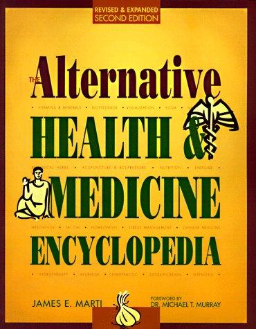 Download The alternative health & medicine encyclopedia