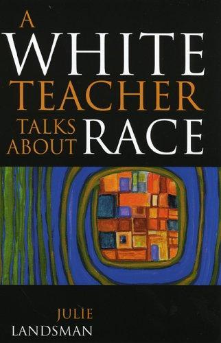 Download A White Teacher Talks about Race