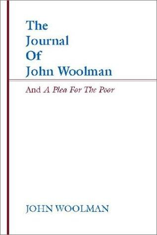 Journal of John Woolman and a Plea for the Poor