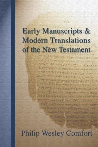 Download Early Manuscripts & Modern Translations of the New Testament