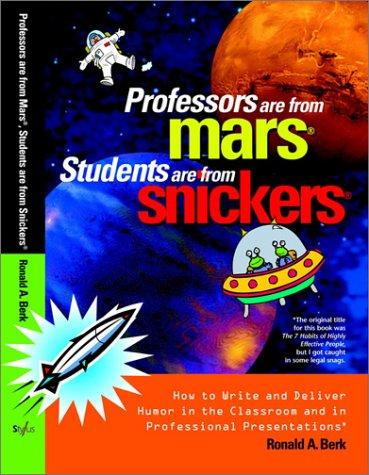 Download Professors Are from Mars®, Students Are from Snickers®