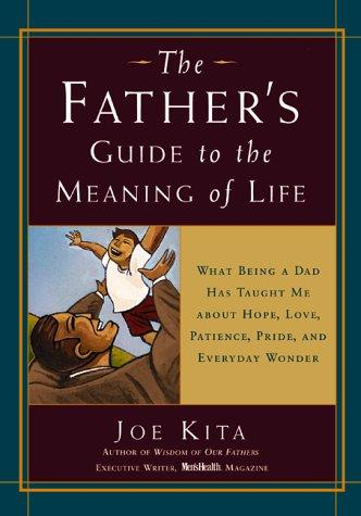 Download The Father's Guide to the Meaning of Life