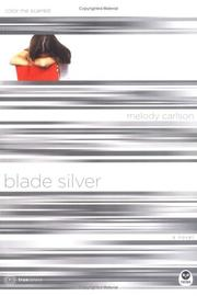 Blade Silver: Color Me Scarred (TrueColors Series #7) [Paperback]