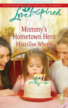 Mommy's Hometown Hero