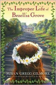 Improper Life of Bezellia Grove