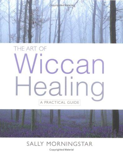 The Art of Wiccan Healing