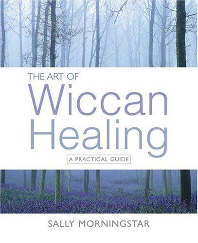 Download The Art of Wiccan Healing