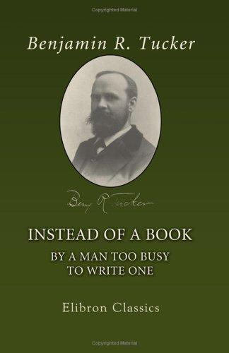 Download Instead of a Book by a Man Too Busy to Write One