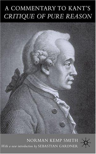A commentary to Kant's 'Critique of pure reason'