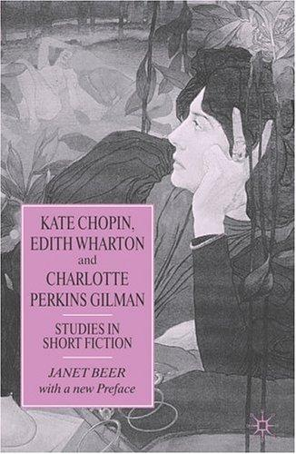 Download Kate Chopin, Edith Wharton and Charlotte Perkins Gilman