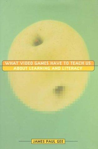 Download What Video Games Have to Teach Us About Learning and Literacy