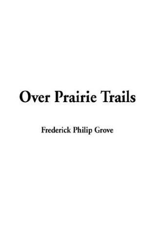 Over Prairie Trails